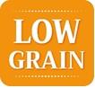 low grain